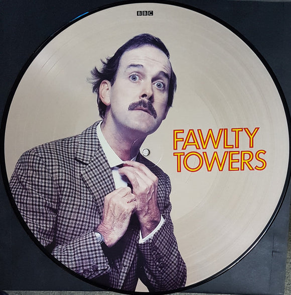 John Cleese, Prunella Scales, Connie Booth And Andrew Sachs ‎- Fawlty Towers [Picture Disc]