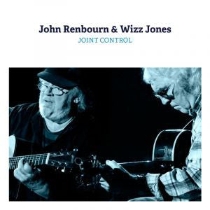 John Renbourn & Wizz Jones- Joint Control