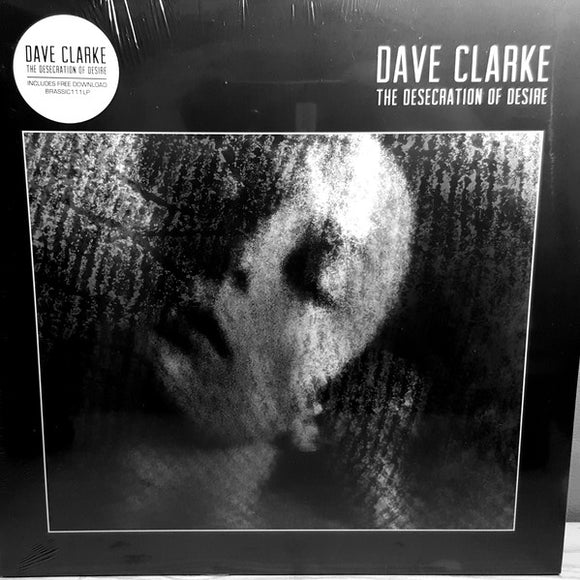 Dave Clarke - The Desecration of Desire 2LP