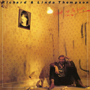 Richard & Linda Thompson - Shoot Out The Lights LP