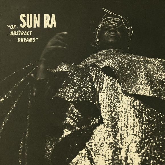 Sun Ra- Of Abstract Dreams