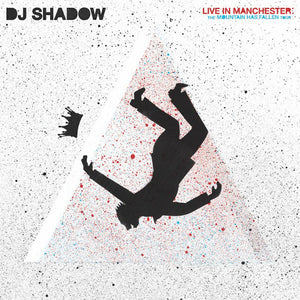 DJ Shadow - Live in Manchester: The Mountain Has Fallen Tour 2LP