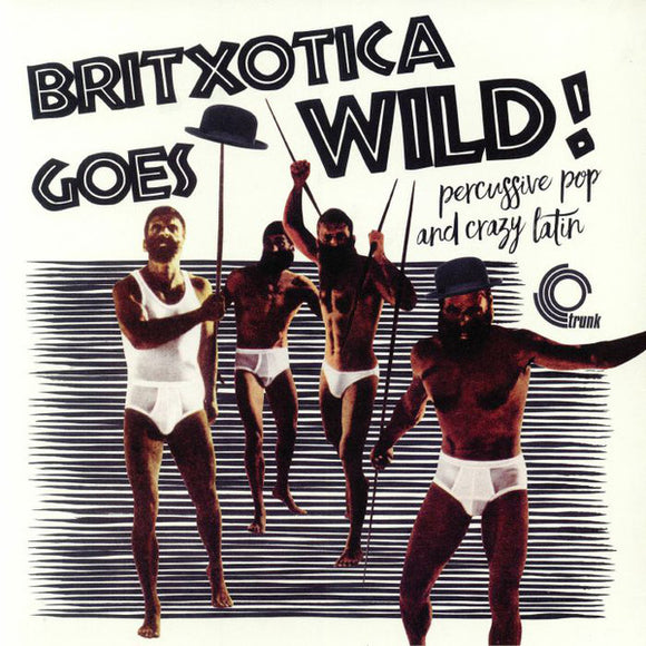 Various Artists - Britxotica Goes Wild! LP