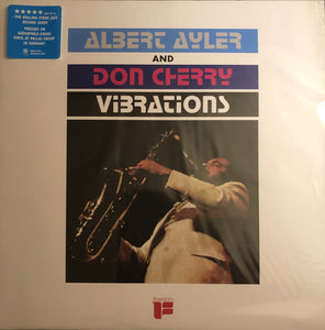 Albert Ayler and Don Cherry- Vibrations