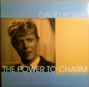 David Bowie - The Power To Charm (Montreal Forum 1983) LP