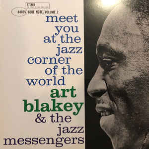 Art Blakey & The Jazz Messengers - Meet You At The Jazz Corner Of The World (Volume 2) LP