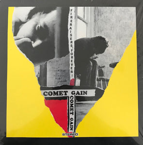Comet Gain - Fireraisers, Forever! LP