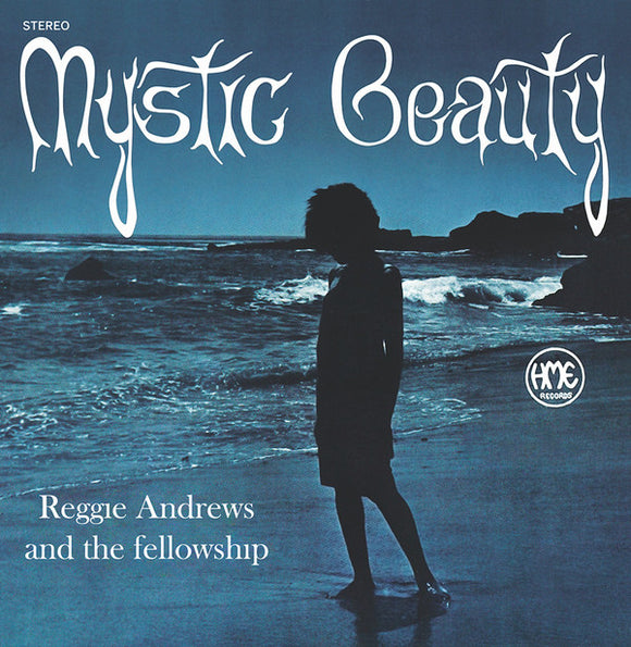 Reggie Andrews And The Fellowship- Mystic Beauty