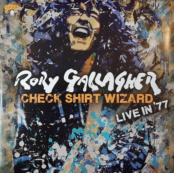Rory Gallagher ‎– Check Shirt Wizard (Live In '77)