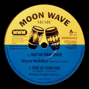 Wayne McArthur - Give Us Your Space / Table For All Nations 10""