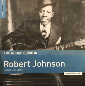 Robert Johnson ‎– The Rough Guide To Robert Johnson (Delta Blues Legend) LP