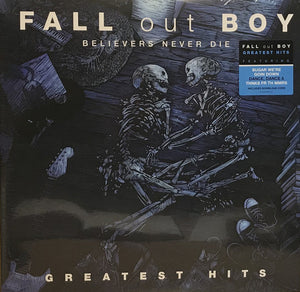 Fall Out Boy - Believers Never Die (Greatest Hits) 2LP