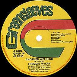Freddie McKay / Earl Sixteen - Another Weekend / Live Together 12""