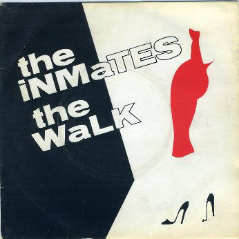 The Inmates-The Walk 7