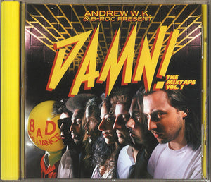 Andrew W.K. & B-Roc ‎– DAMN! The Mixtape Vol. 1 CD