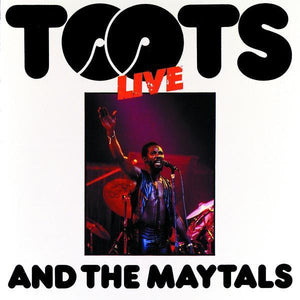 Toots And The Maytals - Live LP