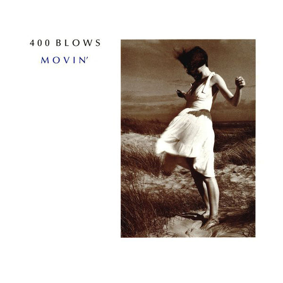 400 Blows - Movin' 12