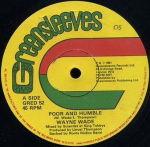 Wayne Wade / Bunny Lie Lie - Poor And Humble / Babylonians 12""