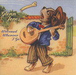 Glenn Jones- Welcomed Wherever I Go