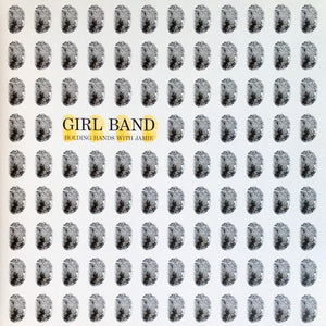 Girl Band - Holding Hands With Jamie LP