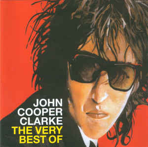 John Cooper Clarke ‎- Word Of Mouth: The Very Best Of CD