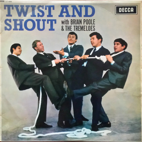 Brian Poole & The Tremeloes ‎– Twist And Shout LP