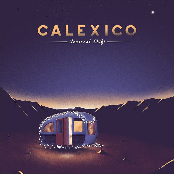 Calexico - Seasonal Shift CD/LP