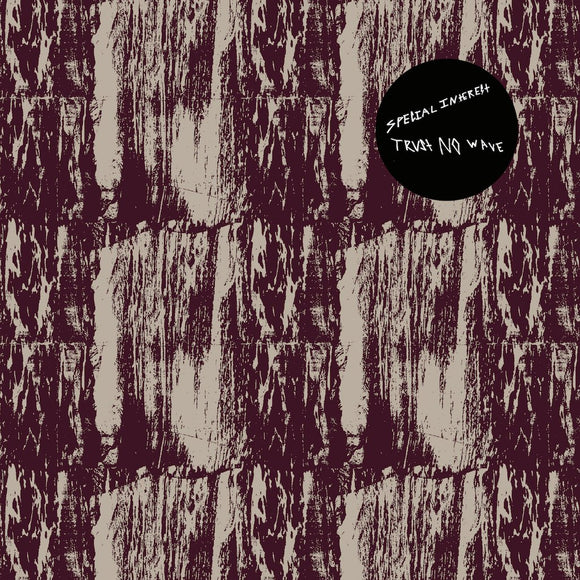 Special Interest - Trust No Wave LP