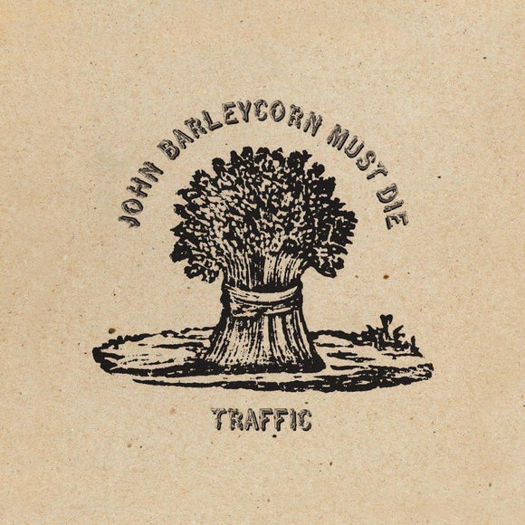 Traffic - John Barleycorn Must Die LP