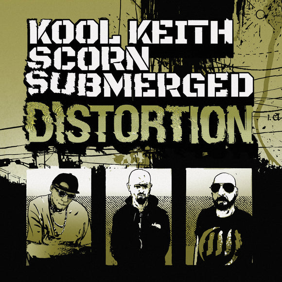 Kool Keith, Scorn and Submerged - Distortion EP