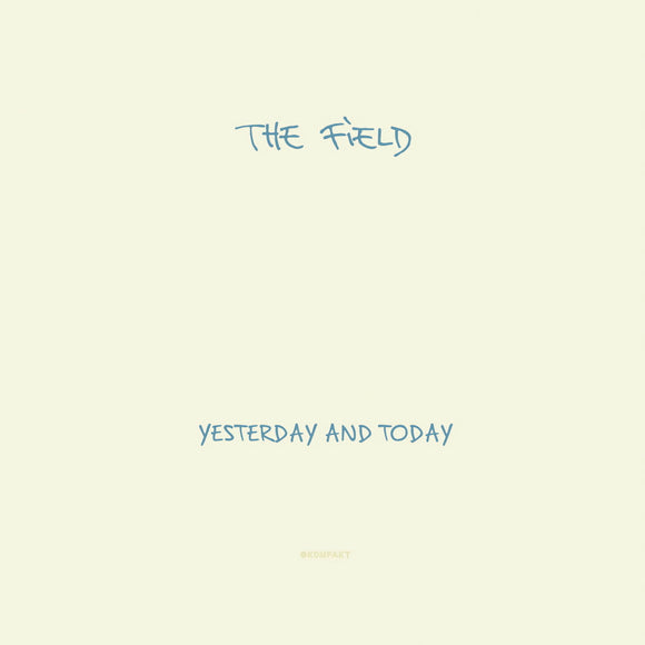 The Field ‎- Yesterday And Today CD
