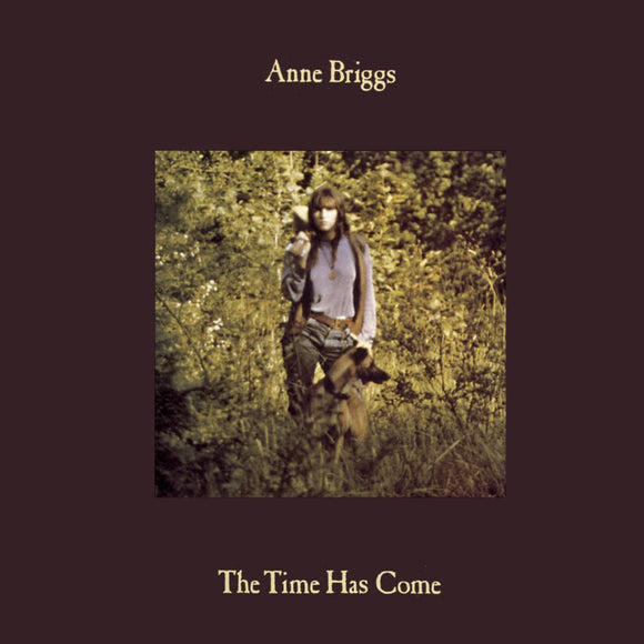 Anne Briggs - The Time Has Come LP