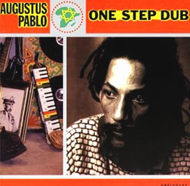 Augustus Pablo - One Step Dub (Released 07/08/20)