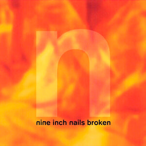 Nine Inch Nails - Broken EP