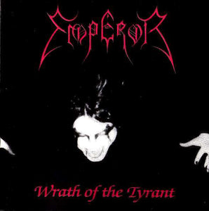 Emperor - Wrath of the Tyrant 2CD/LP