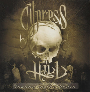Cypress Hill - Insane In The Brain 7""