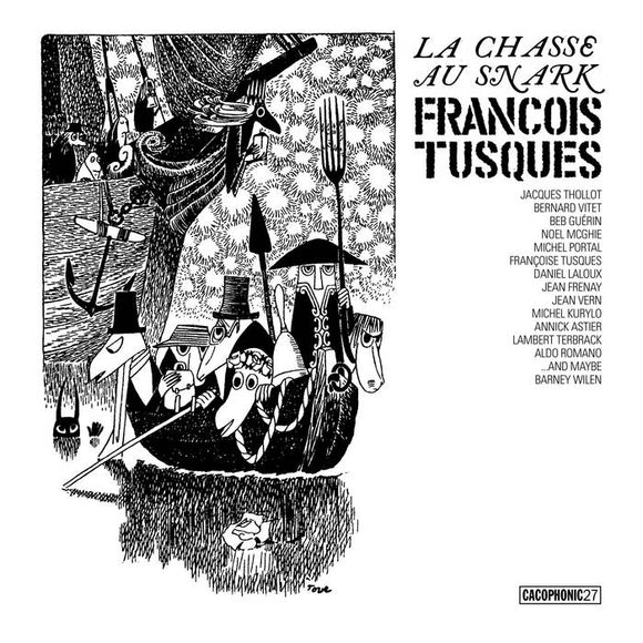 François Tusques - La Chasse Au Snark (The Hunting Of The Snark) LP