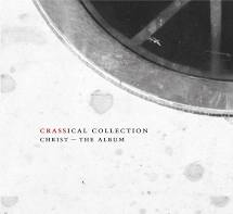 Crass - Christ - The Album (Crassical Collection) 2CD