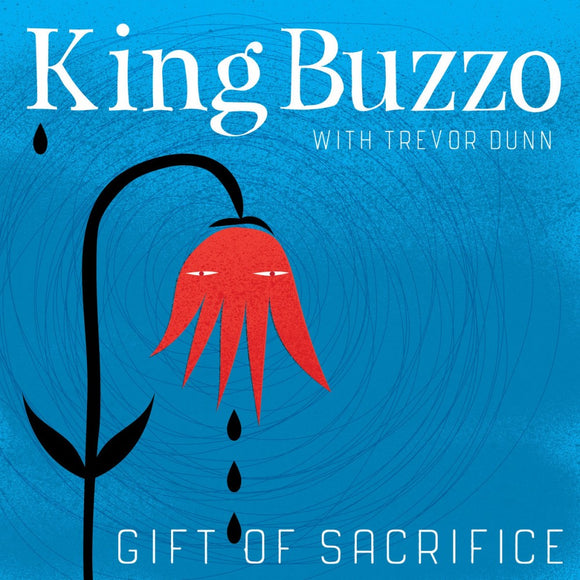King Buzzo & Trevor Dunn - Gift of Sacrifice CD/LP