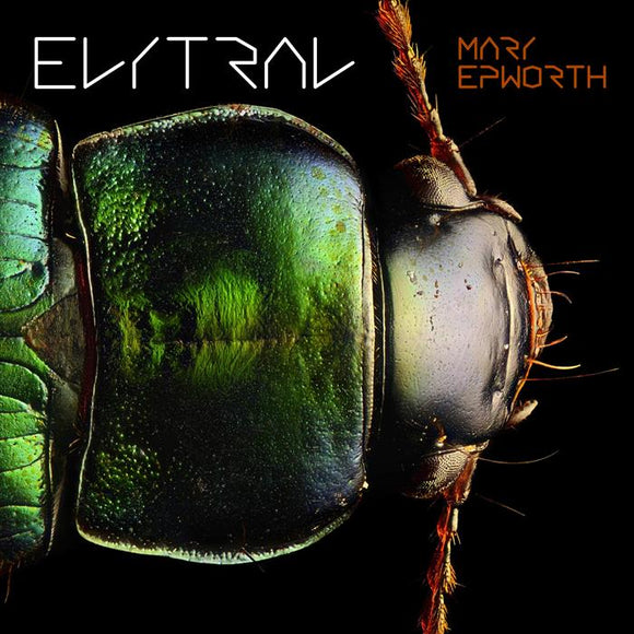 Mary Epworth ‎- Elytral CD