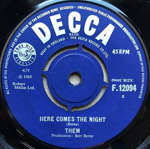 "Them - Here Comes the Night 7"" Vinyl"