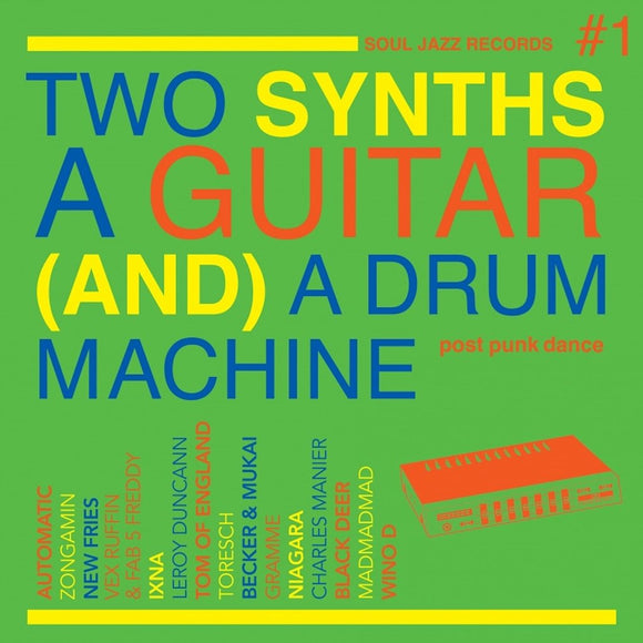 Various Artists - Soul Jazz Records Presents Two Synths A Guitar (And) A Drum Machine: Post Punk Dance Vol.1 CD/2LP