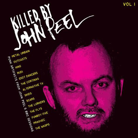 Various Artists - Killed by John Peel Vol.1