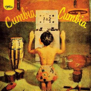 Various Artists -Cumbia Cumbia 2LP