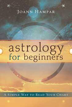 Astrology For Beginners By Joann Hampar