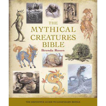 Mythical Creature Bible By Brenda Rosen