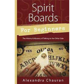 Spirit Boards For Beginners By Alexandra Chauran