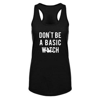 Don't Be a Basic Witch Tank Top -