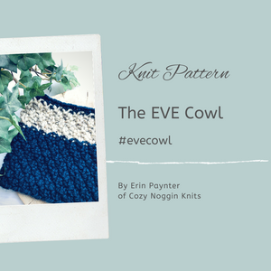The EVE Cowl // Knit Pattern