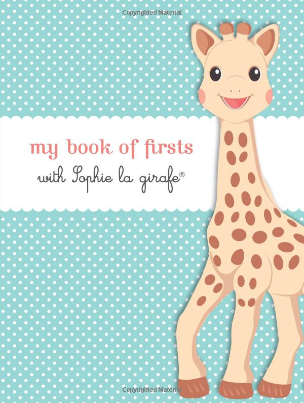 My Book of Firsts with Sophie la girafe by Sophie la girafe
